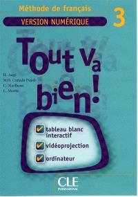 Tout va bien ! méthode de français : version numérique 3
