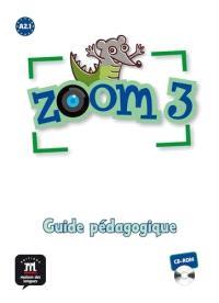 Zoom 3 CD-ROM : guide pédagogique : A2.1