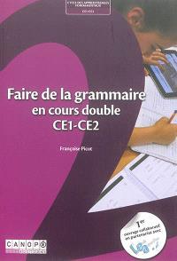 Faire de la grammaire en cours double, CE1-CE2