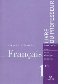Français 1re, livre du professeur
