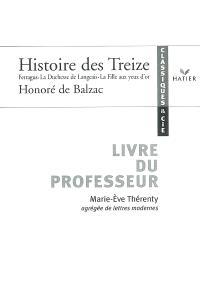 Histoire des Treize, Honoré de Balzac : Ferragus, La duchesse de Langeais, La fille aux yeux d'or