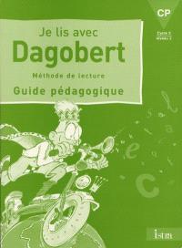 Je lis avec Dagobert, CP : guide pédagogique