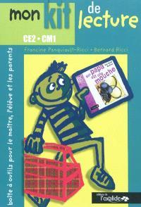 Mon kit de lecture : boîte à outils pour le maître, l'élève et les parents : CE2-CM1