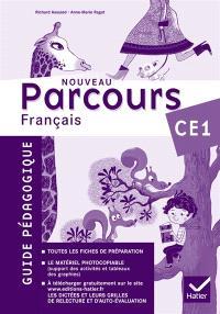 Nouveau parcours, français CE1 : guide pédagogique