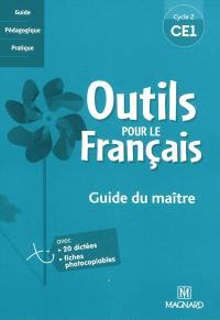 Outils pour le français, CE1 : guide du maître