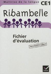 Ribambelle, maîtrise de la langue, CE1 : fichier d'évaluation