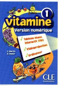 Vitamine : version numérique. Volume 1