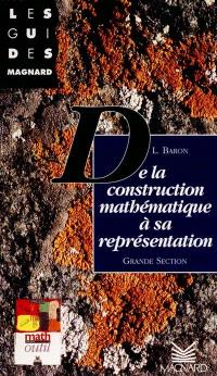 De la construction mathématique à sa représentation en grande section
