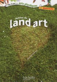 Autour du Land art : maternelle
