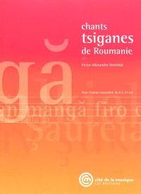 Chants tsiganes de Roumanie : pour chanter ensemble de 8 à 14 ans