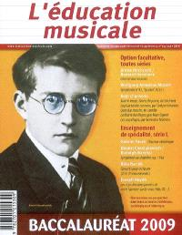 Education musicale (L'). n° suppl. 556, Baccalauréat 2009