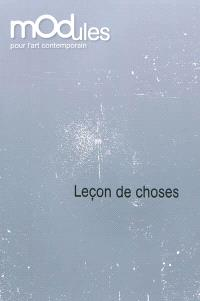 Leçon de choses : oeuvres de la collection du Fonds régional d'art contemporain Poitou-Charentes