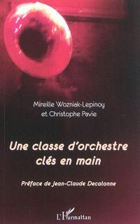 Une classe d'orchestre clés en main