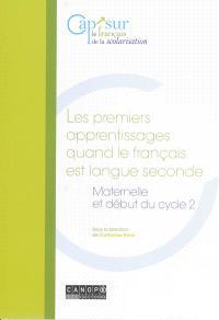 Les premiers apprentissages quand le français est langue seconde : maternelle et début du cycle 2