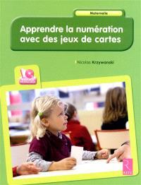 Apprendre la numération avec des jeux de cartes : maternelle
