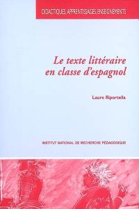 Le texte littéraire en classe d'espagnol