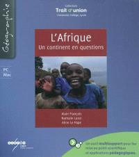 L'Afrique : un continent en questions