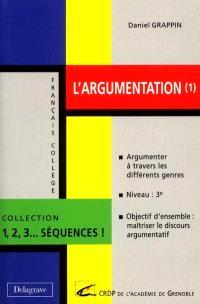 L'argumentation. Volume 1, Argumenter à travers les différents genres