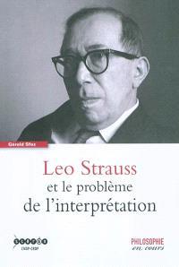 Leo Strauss et le problème de l'interprétation