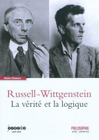 Russell-Wittgenstein : la vérité et la logique
