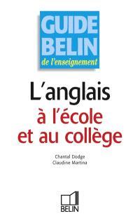Guide de l'enseignement de l'anglais à l'école et au collège