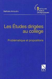 Les études dirigées au collège : problématique et propositions