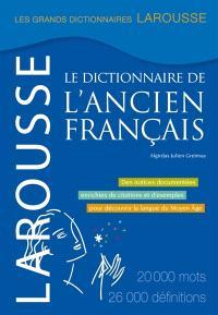 Le dictionnaire de l'ancien français