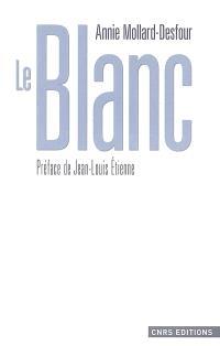 Le dictionnaire des mots et expressions de couleur, XXe-XXIe siècle, Le blanc