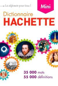 Dictionnaire Hachette de la langue française mini : 35.000 mots, 55.000 définitions