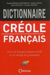 Dictionnaire créole-français (Guadeloupe) : avec un lexique français-créole et un abrégé de grammaire