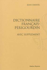 Dictionnaire français-périgourdin : avec supplément