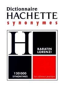 Dictionnaire Hachette des synonymes