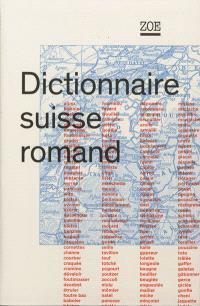 Dictionnaire suisse romand : particularités lexicales du français contemporain