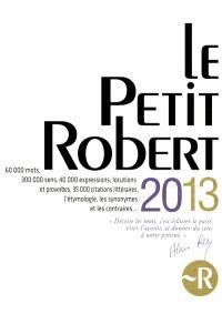 Le Petit Robert de la langue française 2013 : grand format