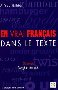 En vrai français dans le texte : dictionnaire franglais-français