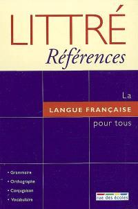 La langue française pour tous : grammaire, orthographe, conjugaison, vocabulaire
