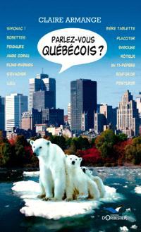 Parlez-vous québécois ?
