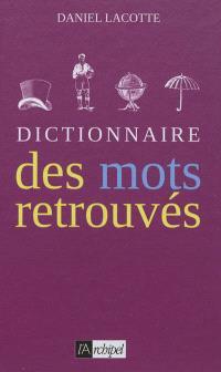 Dictionnaire des mots retrouvés