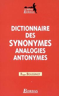 Dictionnaire des synonymes, analogies, antonymes