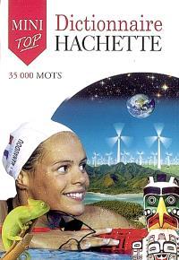 Dictionnaire Hachette de la langue française mini : 35.000 mots