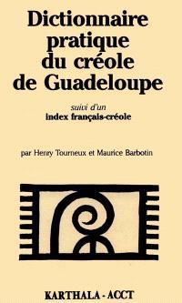 Dictionnaire pratique du créole de Guadeloupe; Index français-créole