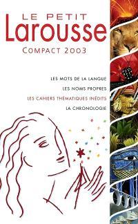 Le petit Larousse compact 2003