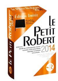 Le Petit Robert 2014 : édition limitée
