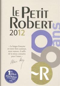 Le Petit Robert de la langue française 2012 : grand format