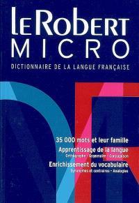 Le Robert micro : dictionnaire d'apprentissage de la langue française