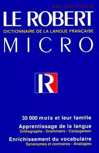 Le Robert micro poche : dictionnaire d'apprentissage de la langue française