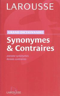 Synonymes et contraires : 200.000 synonymes, 80.000 contraires