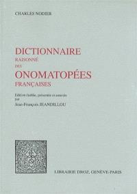 Dictionnaire raisonné des onomatopées françaises. La Nature dans la voix