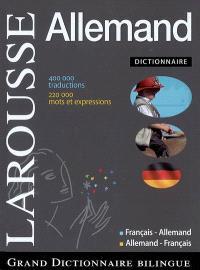 Grand dictionnaire allemand-français, français-allemand = Grosswörterbuch Deutsch-Französisch, Französisch-Deutsch