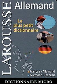 Allemand : le plus petit dictionnaire : français-allemand, allemand-français
